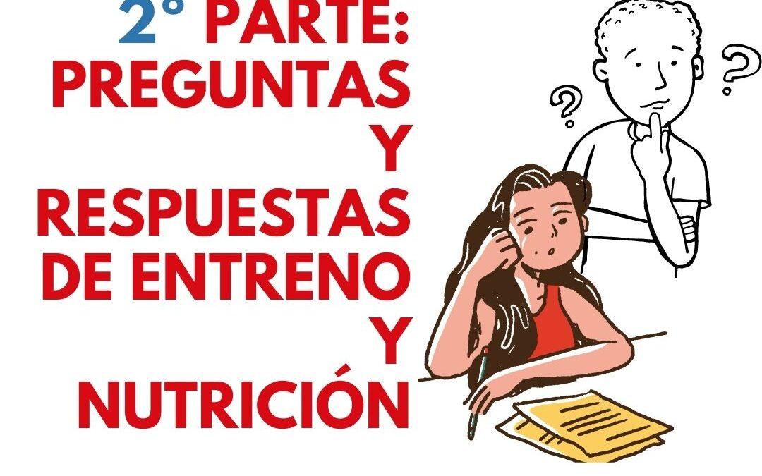 Podcast: segunda parte: preguntas y respuestas sobre entreno y nutrición